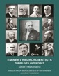 Eminent Neuroscientists: Their Lives and Works